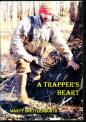 Shettlesworth - A Trapper's Heart - by Marty Shettlesworth