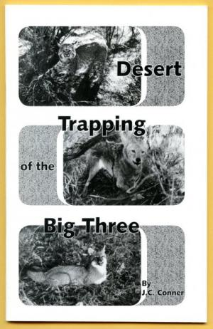 Conner - Desert Trapping Of The Big Three - by J.C. Conner