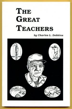 Dobbins - The Great Teachers - by Charles Dobbins