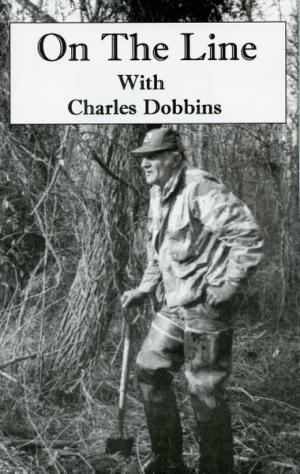 Dobbins - On The Line - by Charles Dobbins