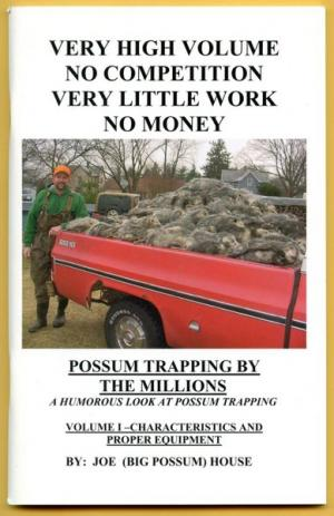 House - Possum Trapping By The Millions - by Joe House