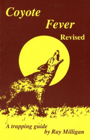 Milligan - Coyote Fever - Book by Ray Milligan