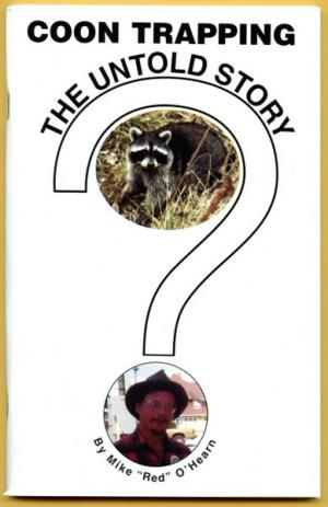 O'Hearn - Coon Trapping - The Untold Story - Book