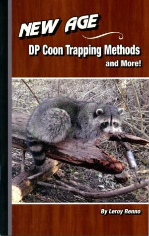 Renno - New Age DP Coon Trapping Methods - by Leroy Renno