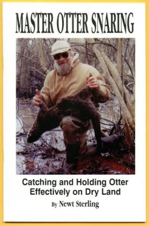 Sterling - Master Otter Snaring - by Newt Sterling