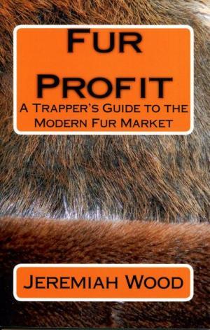Wood - Fur Profit - by Jeremiah Wood (book)
