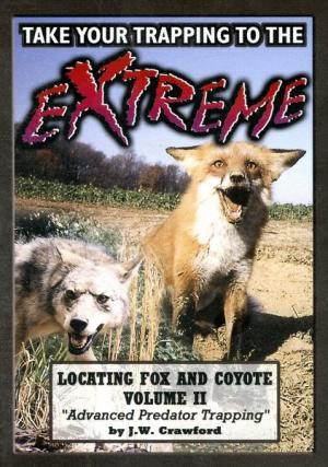 Crawford - Extreme Fox & Coyote Trapping - Vol 2