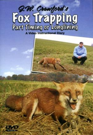 Crawford - Fox Trapping - Part Timing Or Longlining