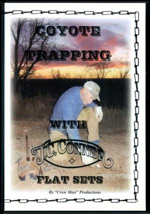 Conner - Coyote Trapping  - Flat Sets - by J.C. Conner
