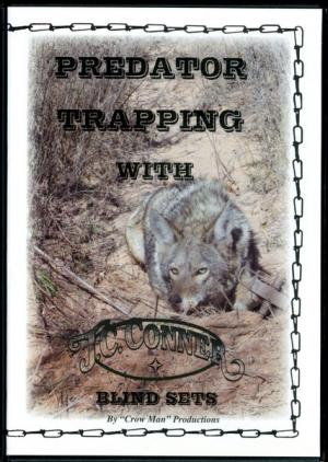 Conner - Predator Trapping - Blind Sets - by J.C. Conner