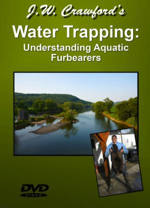 Crawford - Water Trapping: Understanding Aquatic Furbearers