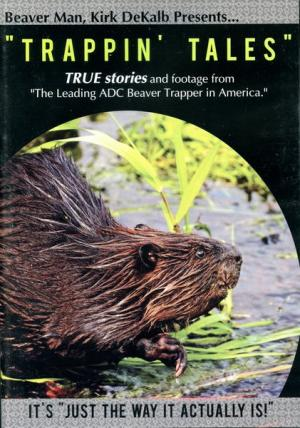 Dekalb - Trappin' Tales - by Kirk Dekalb