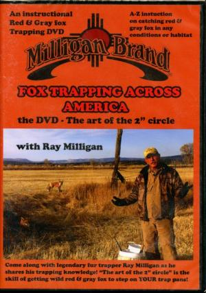 Milligan - Fox Trapping Across America - DVD by Ray Milligan