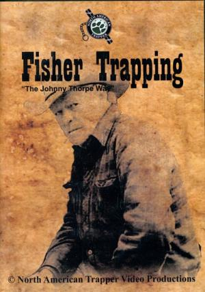 Thorpe - Fisher Trapping - by Johnny Thorpe