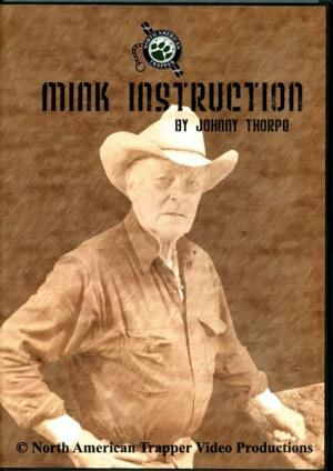 Thorpe - Mink Instruction - by Johnny Thorpe