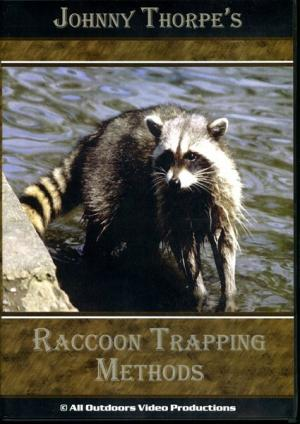 Thorpe - Raccoon Trapping Methods - by Johnny Thorpe