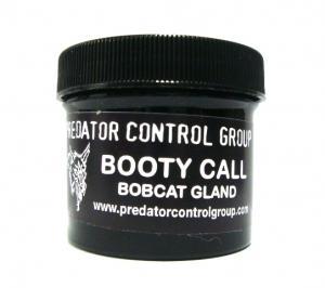 Predator Control Group - Booty Call Bobcat  (2 Oz )