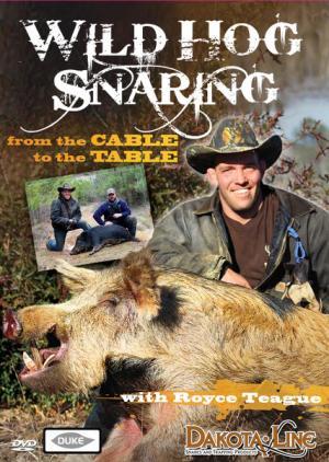 Teague - Wild Hog Snaring - DVD