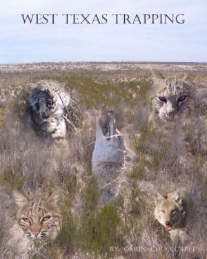 Schoolcraft - West Texas Trapping