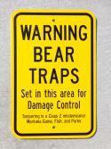 Bear Trap Sign