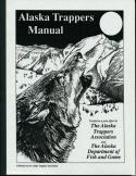Alaska Trapper's Manual - by Alaska Trappers Association