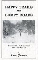 Carman - Happy Trails And Bumpy Roads - by Russ Carman
