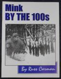 Carman - Mink By The 100s - by Russ Carman