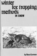 Carman - Winter Fox Trapping - by Russ Carman