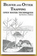Dobbins - Beaver And Otter Trapping - by Charles Dobbins