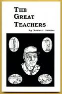 Dobbins - The Great Teachers - by Charles Dobbins