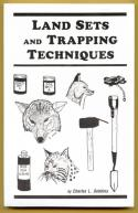 Dobbins - Land Sets And Trapping Techniques - by Charles Dobbins