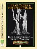 Gilman - Bear Tales & Trapline Trails