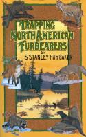 Hawbaker - Trapping North American Furbearers - by Stanley Hawbaker