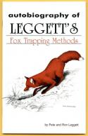 Leggett - Fox Trapping Methods - by Pete And Ron Leggett