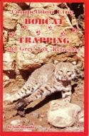 Miranda - Competition Line Bobcat Trapping - by Tom Miranda
