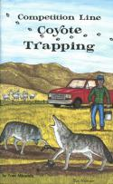 Miranda - Competition Line Coyote Trapping - by Tom Miranda