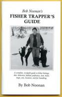 Noonan - Fisher Trapper's Guide - by Bob Noonan