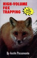 Passamonte - High Volume Fox Trapping - by Austin Passamonte