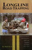 Steck - Longline Road Trapping - Book by Mark Steck