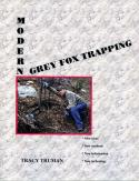 Truman - Modern Grey Fox Trapping - Book by Tracy Truman