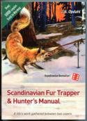 Opdahl - Scandinavian Fur Trapper & Hunter's Manual - by John S. Opdahl