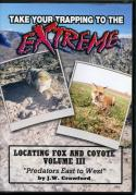 Crawford - Extreme Fox & Coyote Trapping - Vol 3