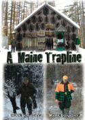 Donaghy - A Maine Trapline - with Brian and Mark Donaghy