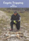 Dunlap - Coyote Trapping - by Jeff Dunlap
