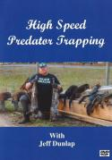 Dunlap - High Speed Predator Trapping - by Jeff Dunlap