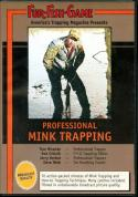 FFG - Professional Mink Trapping - by Fur Fish Game