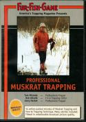 FFG - Professional Muskrat Trapping - by Fur Fish Game