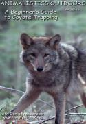 Freeborough - Beginner's Guide to Coyote Trapping - by Darin Freeborough