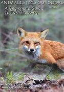 Freeborough - Beginner's Guide to Fox Trapping - by Darin Freeborough