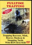 Hauser - Fulltime Trapping - by Ron Hauser